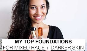 Hair Colors For Mixed Skin Tones My Top Foundations For Mixed Race Darker Skintones Youtube