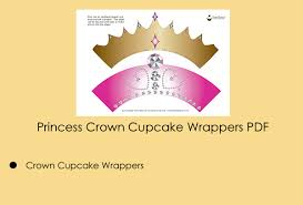 these princess crown cupcake wrappers would be great for a
