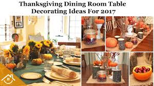 top 15 thanksgiving dining room table decorating ideas for 2017