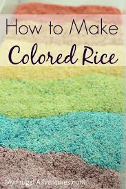 colored sand how to make colored rice my frugal adventures