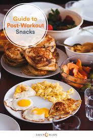 cuisine fitness i always eat a post workout snack experts weigh in