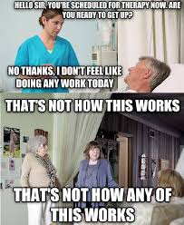 Therapist Meme - occupational therapy memes