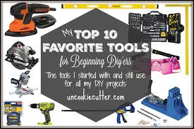 Woodworking Tools List by Beginner Tools A Top Ten List Of My Favorites Uncookie Cutter