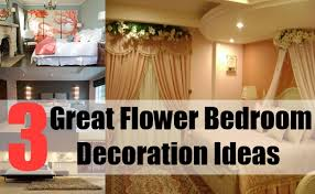 Flower Decoration For Bedroom 3 Great Flower Bedroom Decoration Ideas How To Decorate A