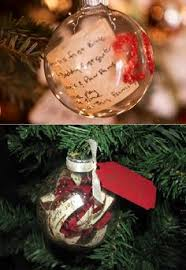 a memory ornament you put a note inside with your favorite things