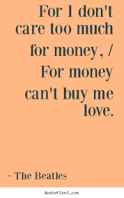 for i don t care much for for can t buy me