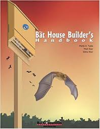 house builder the bat house builder s handbook completely revised and updated