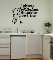 i only have a kitchen wall art stickers funny decal quote vinyl i only have a kitchen wall art stickers funny decal quote vinyl mural wa404