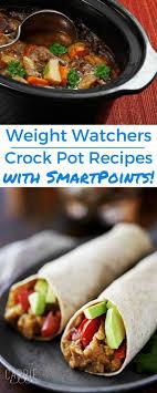 cuisine ww 546 best weight watchers crock pot recipes with smart points plus