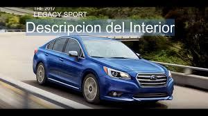 subaru legacy 2017 interior 2017 subaru legacy 2 5i sport descripción del interior español