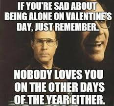 Meme Valentines - 25 hilarious valentine s day memes you need for your lols