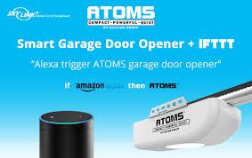 android garage door opener skylink announces ifttt compatible garage door opener atoms