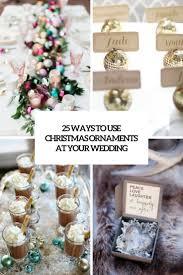 25 ways to use ornaments at your wedding weddingomania