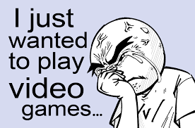 Play All The Games Meme - i just wanted to play video games gamergate know your meme