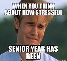 Senior Year Meme - on stress