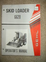gehl sl6620 perkins 60 hp diesel powered skid loader operator u0027s