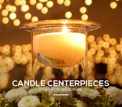 candle centerpiece wedding enchanting wedding candle centerpieces ideas collection lights