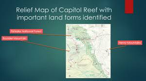 Capitol Reef National Park Map Capitol Reef National Park Project By Daniel Murphy Ppt Download