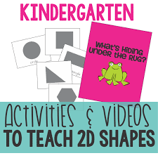 activities and videos to teach 2d shapes kindergartenworks