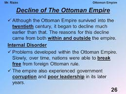 The Decline And Fall Of The Ottoman Empire Agenda 6 7 Finish Last Topic Ottoman Empire Go Dbq