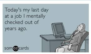 Last Day Of Work Meme - years ago someecards pinterest work humor humor and