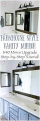 Farmhouse Style Bathroom Vanity by Farmhouse Style Diy Vanity Mirrors Tutorial Must Have Mom