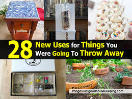 Goodhousekeeping Com by 28 New Uses For Things You Were Going To Throw Away