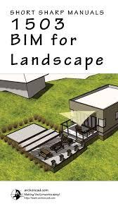 sst 1503 u2013 bim for landscape in vectorworks archoncad com