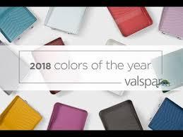 valspar paint colors 2018 colors of the year by valspar paint youtube