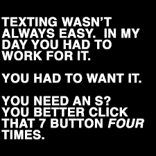 Texting Meme - texting wasn t always easy funny pictures quotes memes funny