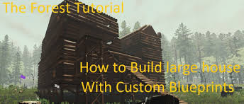 the forest tutorial building with custom blueprints youtube