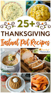 instant pot thanksgiving recipes proverbial homemaker