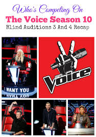 The Voice Blind Auditions 3 The Voice Season 10 Blind Auditions 3 And 4 Recap
