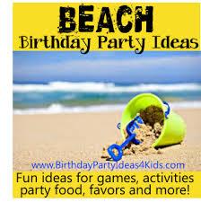 beach birthday theme beach birthday party ideas