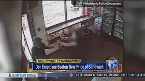 Deli Clerk Job Description Sw Philly Deli Worker Beaten Over Price Of Sandwich 6abc Com