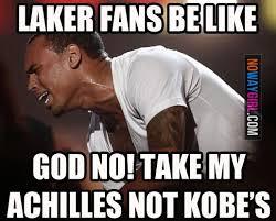 Lakers Meme - funny memes since kobe got injured laker fans be like nowaygirl