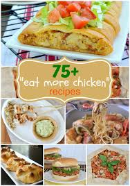 Weekend Dinner Ideas 75 Ways To Eat Chicken For Dinner Shugary Sweets