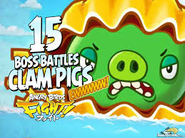 angry birds fight super clam pigs risen boss fight