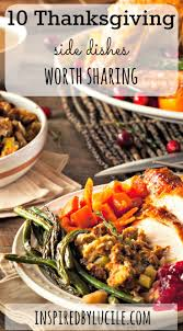 Is Thanksgiving Today 10 Thanksgiving Side Dishes Worth Thanksgiving Dishes And