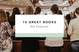 10 Great Books About For 10 Great Books For Catholic Converts Blessed Is She