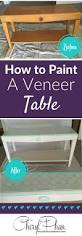 how to paint veneer paintings paint furniture and painting