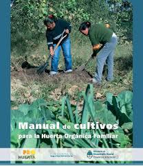 manual de cultivos para la huerta orgánica familiar construir tv