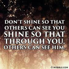 Dont shine Awesome Travel Quotes Pinterest