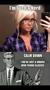 Nerd Glasses Meme - i m such a nerd laugh out loud pinterest confident funny