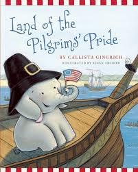 pilgrim pride application land of the pilgrims pride by callista gingrich