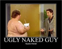 Naked Meme - image ugly naked guy ross png friends central fandom