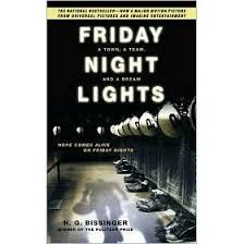 Friday Night Lights Quiz Friday Night Lights A Town A Team And A Dream By H G Bissinger