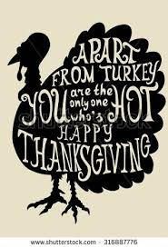 turkey grungy card thanksgiving day quote stock vector 316887776