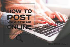 Make Resumes Online by Tips Where To Park Your Resume Online Effectively Resumeperk Com
