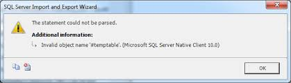 Create Temporary Table Sql Server 2008 Import Export Wizard Not Allowing Create Temp